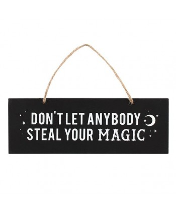 Don't let anyone steal your magic sign
