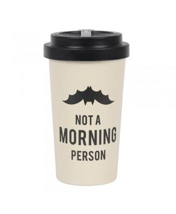 Not a Morning Person Eco Travel Mug
